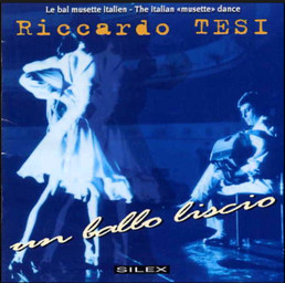"Le Bal musette italien = The Italian ""musette"" dance : un ballo liscio / Riccardo Tesi, accordéon diatonique | Tesi, Riccardo. Interprète"