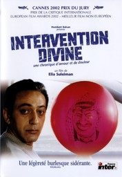 Intervention divine / un film de Elia Suleiman   Suleiman, Elia. Monteur