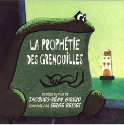 La Prophétie des grenouilles / musique du film de Jacques-Rémy Girerd   Girerd, Jacques-Rémy (1952-....). Interprète