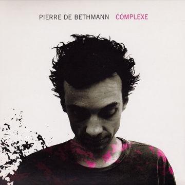 Complexe / Pierre de Bethmann, piano   Bethmann, Pierre de. Interprète