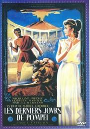 Les Derniers jours de Pompeï / un film de Marcel L'Herbier   L'Herbier, Marcel. Monteur. Scénariste