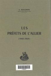 Les Préfets de l'Allier : 1944-1969 / Georges Rougeron | Rougeron, Georges