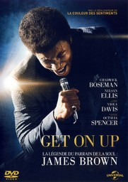 Get on up : la légende du parrain de la soul : James Brown / directed by Tate Taylor | Taylor, Tate. Monteur