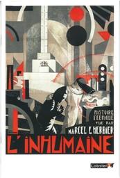 L' Inhumaine / réalisé par Marcel L'Herbier   L'Herbier, Marcel. Monteur