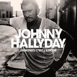 Mon pays, c'est l'amour / Johnny Hallyday | Hallyday, Johnny. Chanteur. Musicien