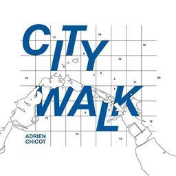 City walk / Adrien Chicot, piano   Chicot, Adrien. Musicien