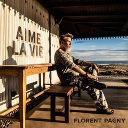 Aime la vie / Florent Pagny  