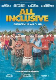 All inclusive / réalisé par Fabien Onteniente  