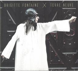 Terre neuve / Brigitte Fontaine   Fontaine, Brigitte