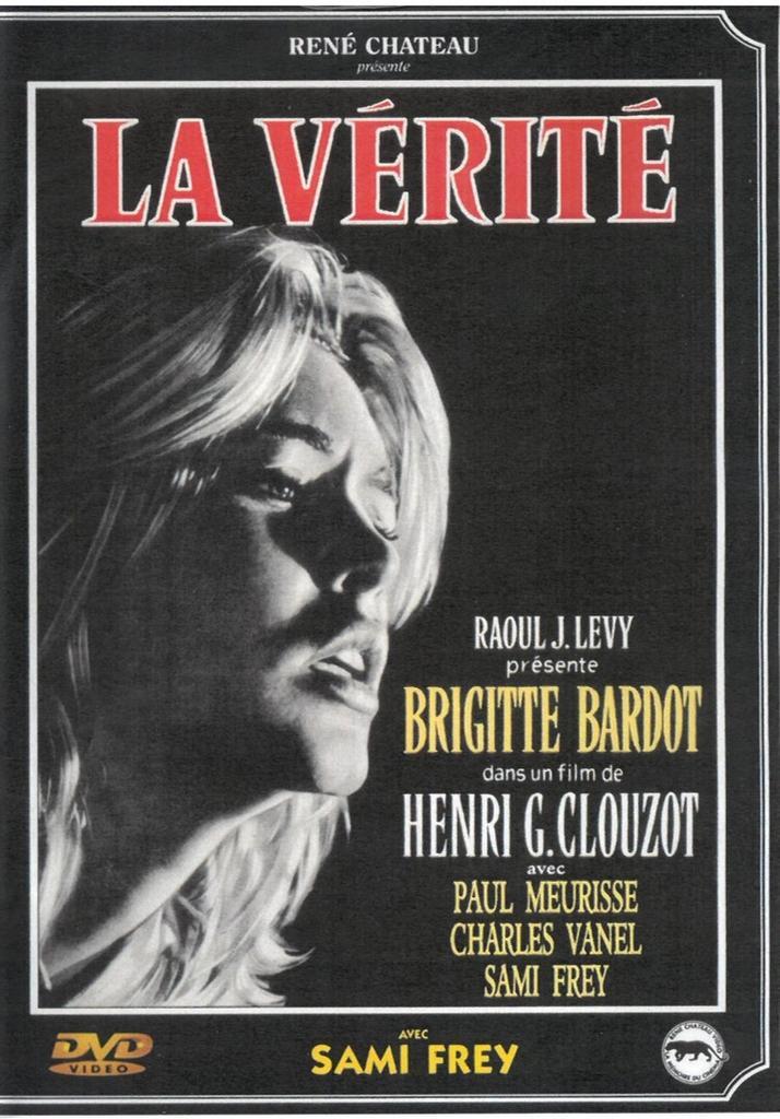 La Vérité / réalisé par Henri-Georges Clouzot |