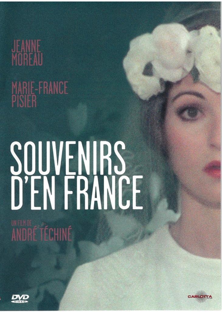 Souvenirs d'en France / réalisé par André Téchiné |