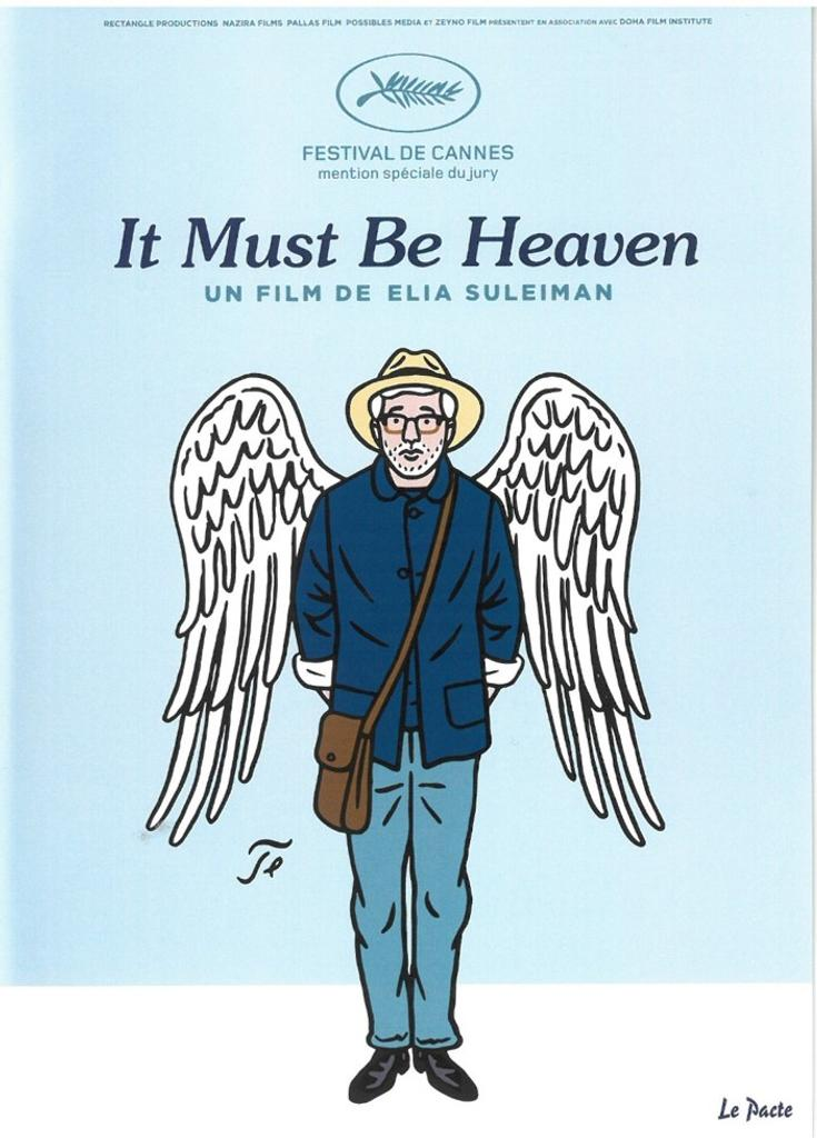 It must be heaven / réalisé par Elia Suleiman |