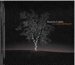 À l'aube revenant / Francis Cabrel | Cabrel, Francis. Chanteur. Musicien