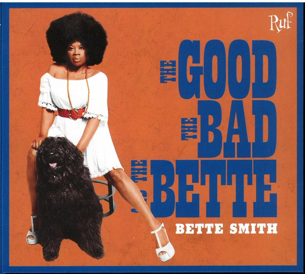Good, the bad and the Bette (The) / Bette Smith |