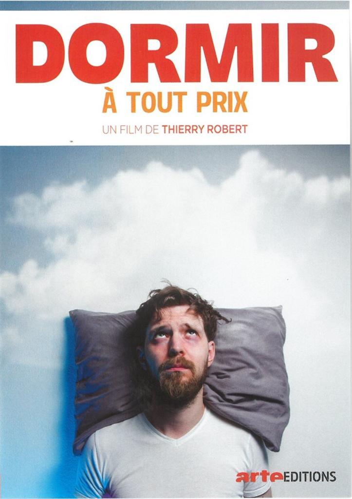 Dormir à tout prix / réalisé par Thierry Robert |