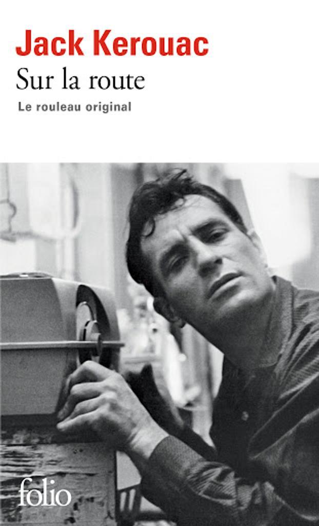 Sur la route : le rouleau original / Jack Kerouac |